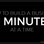How to Build a Business 15 minutes at a time - Sylvie McCracken