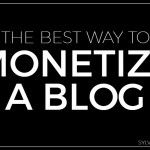 The Best Way to Monetize a Blog - Sylvie McCracken